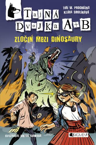 Zločin mezi dinosaury napsali Jiří W. Procházka a Klára Smolíková