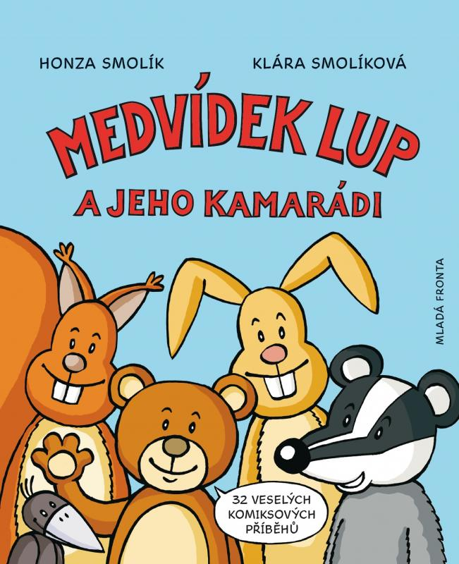 Medvídek Lup a jeho kamarádi - 2. vydání