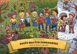 Devět malých zahradníků: Rok ve školní zahradě