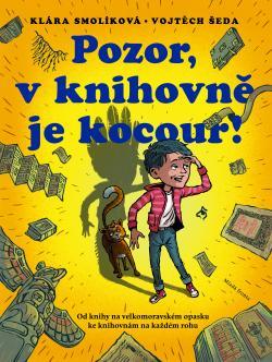 Klára Smolíková: Pozor, v knihovně je kocour!