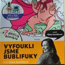 Sloupek Kláry Smolíkové o komiksové revue Bublifuk v lednové Pevnosti